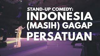 INDONESIA (MASIH) GAGAP PERSATUAN