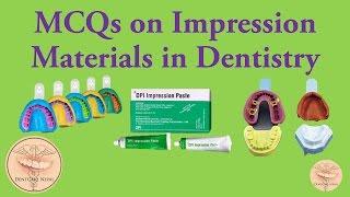 Dental Materials MCQs - Impression Materials