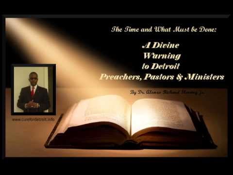 A Divine Warning to Detroit Preachers: The Time and What Must Be Done