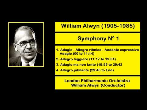 William Alwyn (1905-1985) - Symphony Nº 1