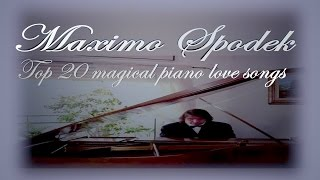 Top 20 magical piano love songs, slow  romantic and relaxing, background instrumental music