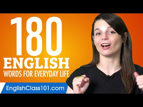 180 English Words for Everyday Life - Basic Vocabulary #9 from YouTube · Duration:  1 hour 15 minutes 28 seconds