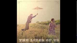 The Likes of Us - Astronomy
