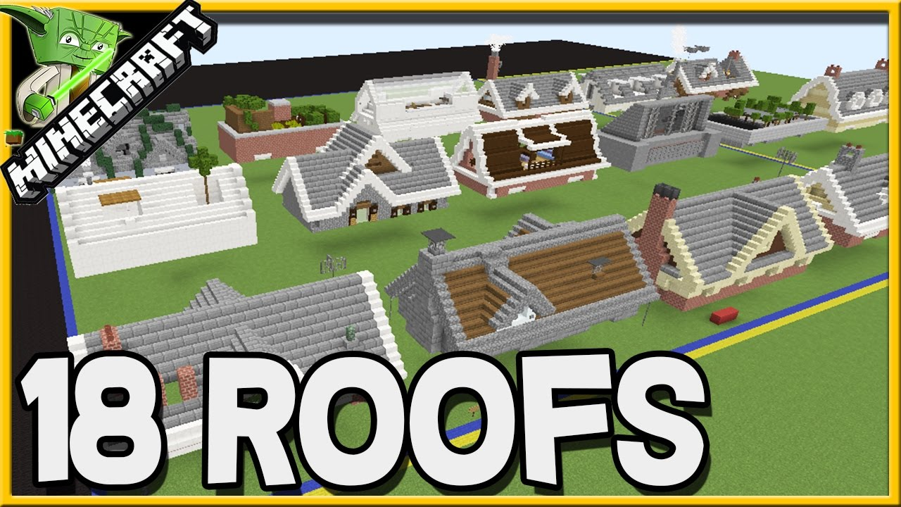 Minecraft 18 Roof Designs Youtube