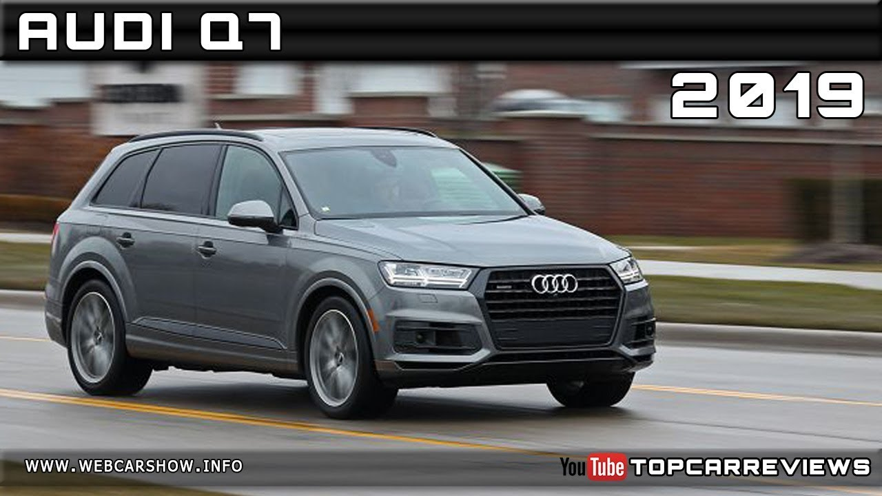 2019 Audi Q7 Review Rendered Price Specs Release Date Youtube