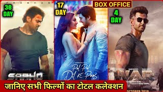 War Movie Collection, Saaho Worldwide Collection, Pal Pal Dil Ke Paas Total Collection, Akb Media