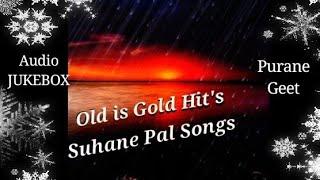 Old is Gold Hit's _ suhane Pal Songs _ Hindi Audio JUKEBOX