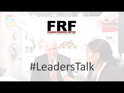 #LeadersTalk with Fujairah Rockwool Factory's GM, Hubert Thaler
