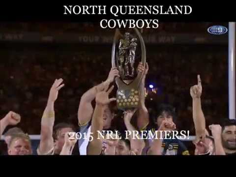 North Queensland Cowboys 2015 NRL Premiers - We Are the Champions!