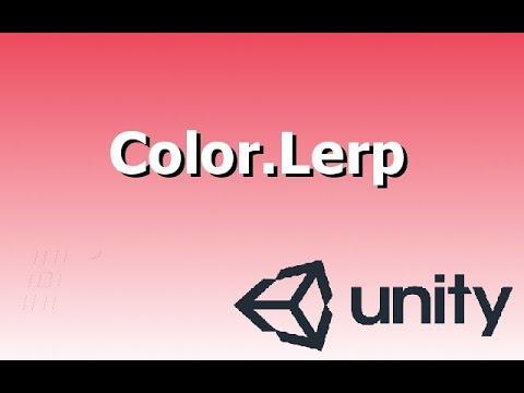 Quick Tutorials - Color Lerp in Unity