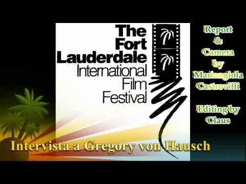 Cannes 2012: Intervista a Gregory von Hausch, Presidente del Fort Lauderdale Film Festival