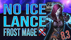 NO ICE LANCE Frost Mage Guide 8.3