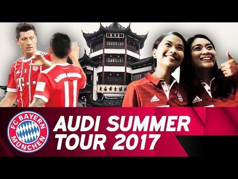 #VisitingFriends - Recap of Audi Summer Tour 2017 🇨🇳 🇸🇬 | FC Bayern