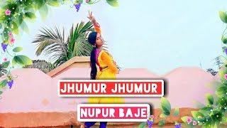 Jhumur Jhumur Nupur Baje [Bengali Song] Cover Dancing Version 2.0 ||  HD 720pix