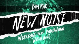 WRECKVGE & PuroWuan - Witch Hunt (Audio) | Dim Mak Records