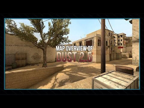 CS:GO] Dust 2.5 - MAP Overview [HD] - YouTube on