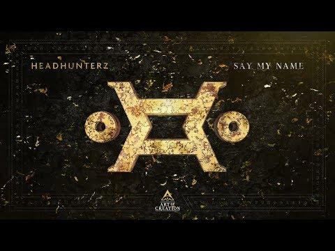 Headhunterz - Say My Name