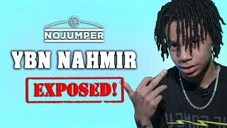 YBN NAHMIR EXPOSED