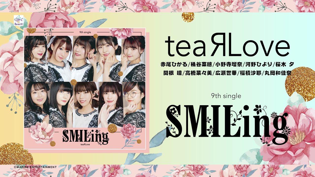 teaRLove『SMILing』