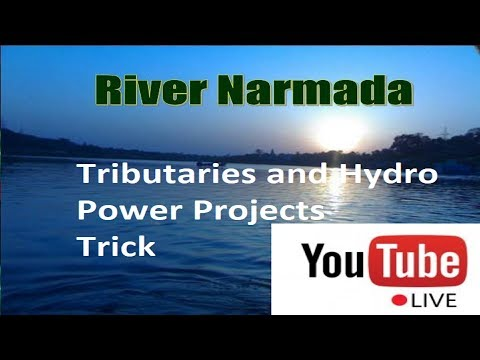 Narmada Tributaries and Hydro power Projects TRICKS Live Stream