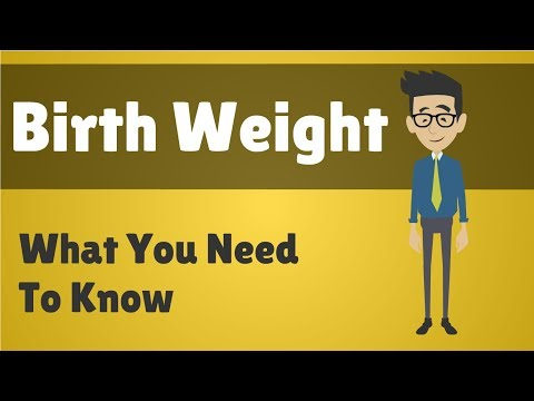 Birth Weight What You Need To Know