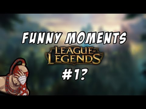 LOL FUNNY MOMENTS & HIGHLIGHTS #1 (C/Fam)