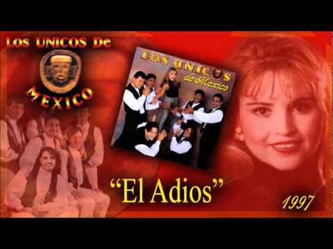 BRISEYDA Y LOS UNICOS-EL ADIOS