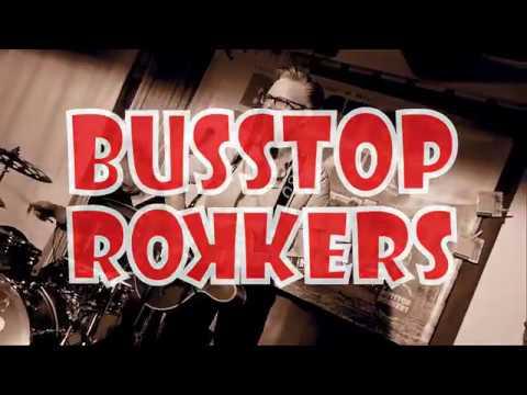 BUSSTOP ROKKERS perf. Good Rockin Tonight