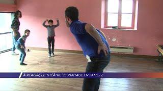 Yvelines | A Plaisir, le théâtre se partage en famille