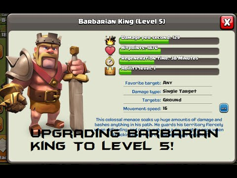 Clash Of Clans:: Upgrading Barbarian King To Level 5!