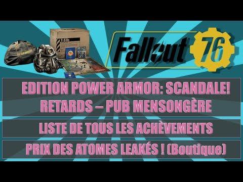 FALLOUT 76: RETARDS ET PUB MENSONGÈRE DE L'EDITION POWER ARMOR ! / LISTE ACHÈVEMENTS / PRIX ATOMES