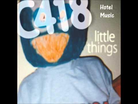 C418 - Little Things Full Album