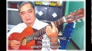 GỢI NHỚ QUÊ HƯƠNG - Guitar Solo, Arr. Thanh Nhã