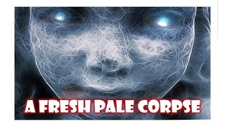 Video True Scary Stories A Fresh Pale Corpse | Midnight Fears download MP3, 3GP, MP4, WEBM, AVI, FLV November 2017