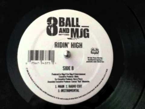 8Ball  & MJG - Ridin' High