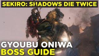 How to beat Gyoubu Oniwa | Sekiro: Shadows Die Twice boss gameplay guide