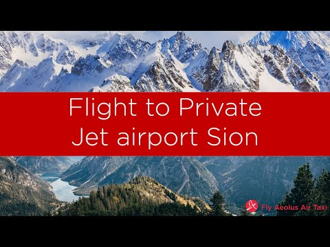 Flight to Private Jet airport Sion