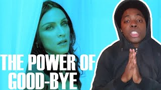 This Is Powerfull!!Madonna - The Power Of Good-Bye (REACTION!!!)