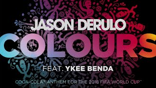 """Colours"" by Jason Derulo featuring Ykee Benda."