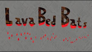 Lava Bed Bats (Astro Animation Project)