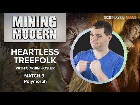 [MTG] Mining Modern - Heartless Treefolk | Match 3 VS Polymorph