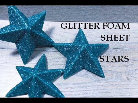 Christmas decor. 3D stars diy. Glitter foam sheet craft ideas. Wall decoration. Foamy