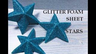 Glitter Foam Sheet Craft Ideas. Decoration. Home Decor. Birthday Crafts. 3d Star Diy. Foamy