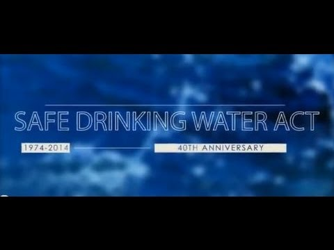 Safe Drinking Water Act 40th Anniversary