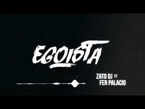 REMIX - J QUILES - EGOISTA ✘ ZATO DJ ✘ FER PALACIO - DESCARGA