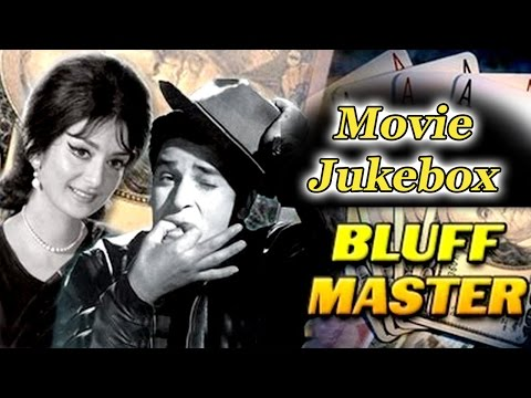 Bluffmaster {HD} - Songs Collection - Shammi Kapoor - Saira Banu - Lata - Rafi - Best Hindi Songs