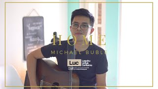 Home - Michael Buble (Cover by Brian)