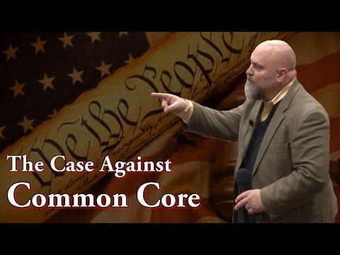 The Case Against Common Core