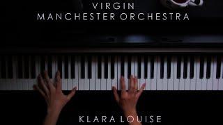 VIRGIN   Manchester Orchestra Piano Cover