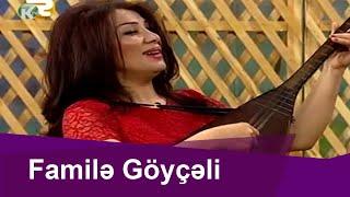 """Familə Göyçəli """"Cəlili"""" və """" Qəhrəmani"""" havaları"""